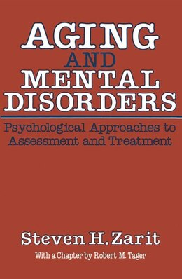 Book Aging & Mental Disorders (Psychological Approaches To Assessment & Treatment) by Steven H. Zarit