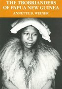 Book The Trobrianders of Papua New Guinea by Annette B. Weiner