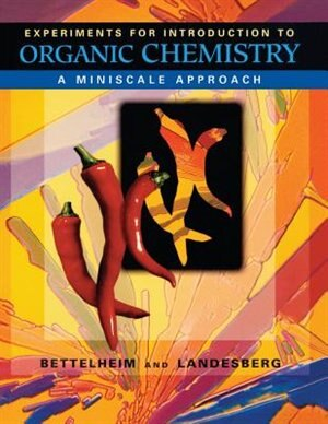 Laboratory Experiments for Introductory Organic Chemistry by Frederick A. Bettelheim