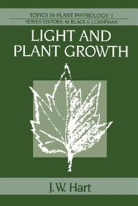 Book Light and Plant Growth by J.W. Hart