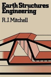 Book Earth Structures Engineering by R. Mitchell