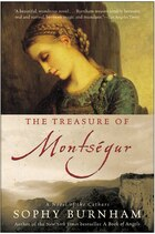 The Treasure Of Montsegur: A Novel of the Cathars