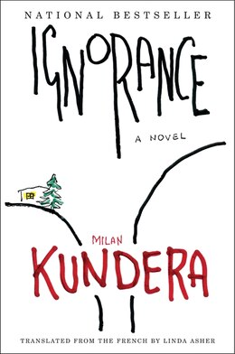 Book Ignorance: A Novel by Milan Kundera