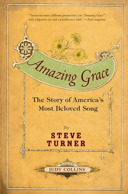 Book Amazing Grace: The Story of America's Most Beloved Song by Steve Turner