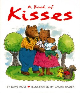 Book A Book Of Kisses Board Book by Dave Ross
