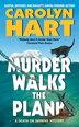 Murder Walks The Plank: A Death on Demand Mystery by Carolyn Hart