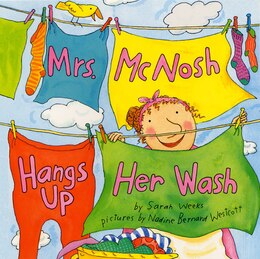 Book Mrs. Mcnosh Hangs Up Her Wash by Sarah Weeks