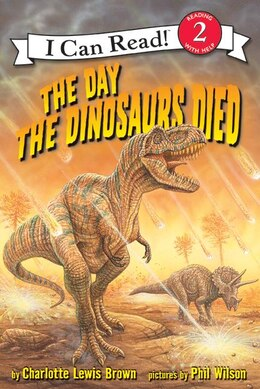 Book The Day the Dinosaurs Died by Charlotte Lewis Brown