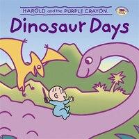 Harold And The Purple Crayon: Dinosaur Days: Dinosaur Days