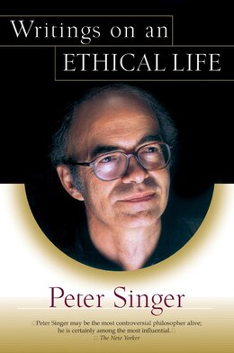Book Writings on an Ethical Life by Peter Singer