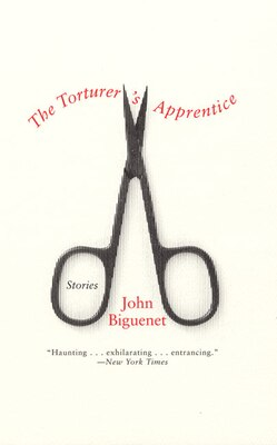 Book The Torturer's Apprentice: Stories by John Biguenet