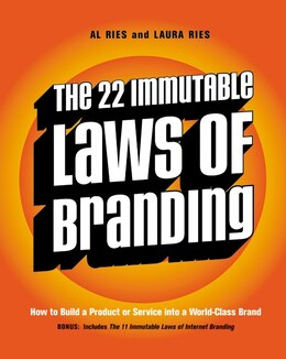 Book The 22 Immutable Laws Of Branding: How to Build a Product or Service into a World-Class Brand by AL RIES
