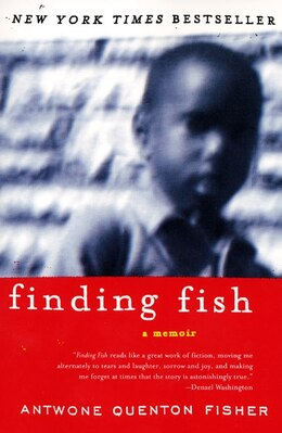 Book Finding Fish: A Memoir by Antwone Q. Fisher