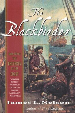 Book The Blackbirder: Book Two of the Brethren of the Coast by James L. Nelson