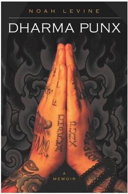Book Dharma Punx by Noah Levine