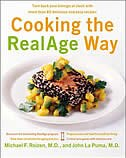 Cooking The Realage Way: Turn back your biological clock with more than 80 delicious and easy…