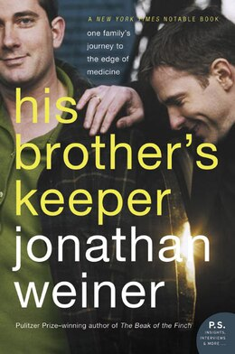 Book His Brother's Keeper: One Family's Journey to the Edge of Medicine by Jonathan Weiner