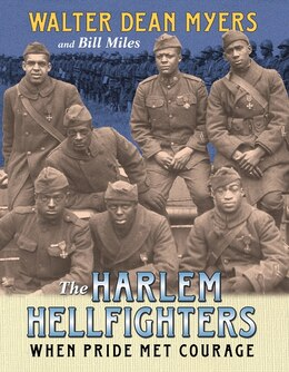 Book The Harlem Hellfighters: When Pride Met Courage by Walter Dean Myers