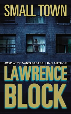 Book Small Town by Lawrence Block