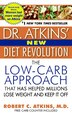 Dr. Atkins' New Diet Revolution: Completely Updated! by Robert C., M.D. Atkins