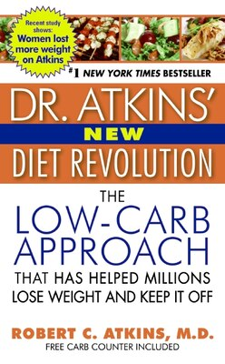 Book Dr. Atkins' New Diet Revolution: Completely Updated! by Robert C., M.D. Atkins