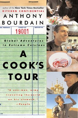Book A Cook's Tour: Global Adventures In Extreme Cuisines by Anthony Bourdain
