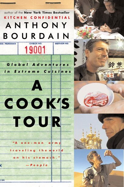 A Cook's Tour: Global Adventures In Extreme Cuisines de Anthony Bourdain