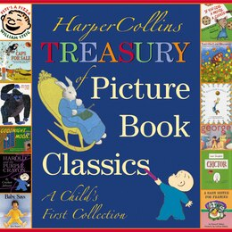 Book Harpercollins Treasury Of Picture Book Classics: A Child's First Collection by Various