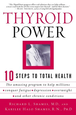 Book Thyroid Power: Ten Steps to Total Health by Richard Shames