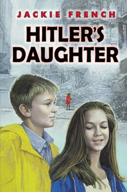 Book Hitler's Daughter by JACKIE FRENCH