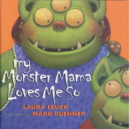 Book My Monster Mama Loves Me So by Laura Leuck