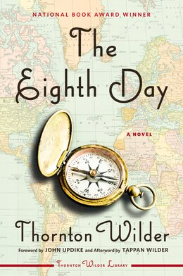 Book The Eighth Day: A Novel by Thornton Wilder