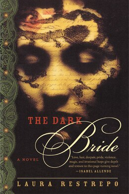 Book The Dark Bride: A Novel by Laura Restrepo