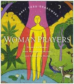 Book WomanPrayers: Prayers by Women from throughout History and around the World by Mary Ford-Grabowsky