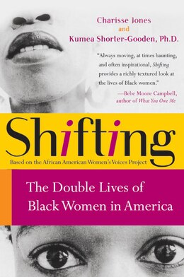 Book Shifting: The Double Lives of Black Women in America by Charisse Jones