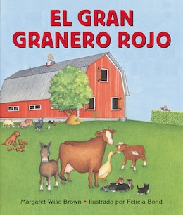 Book El Gran granero rojo: El Gran Granero Rojo by Margaret Wise Brown
