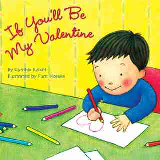 If You'll Be My Valentine by Cynthia Rylant