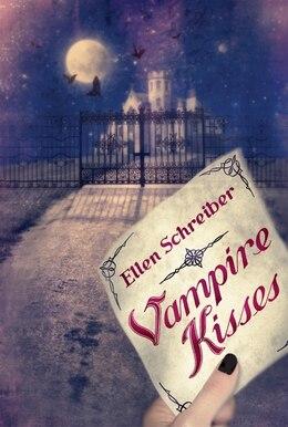Book Vampire Kisses by Ellen Schreiber