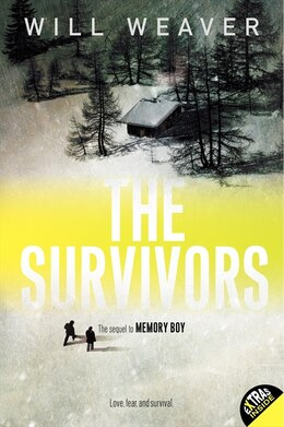 Book The Survivors by Will Weaver
