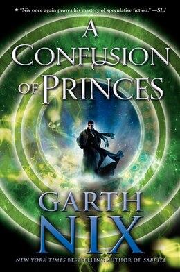 Book A Confusion Of Princes by Garth Nix