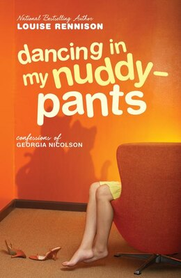 Book Dancing In My Nuddy-pants: Even Further Confessions of Georgia Nicolson by Louise Rennison