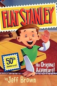 Flat Stanley: His Original Adventure!