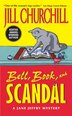 Bell, Book, And Scandal by Jill Churchill
