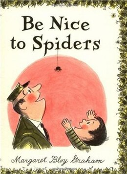 Book Be Nice to Spiders by Margaret Bloy Graham