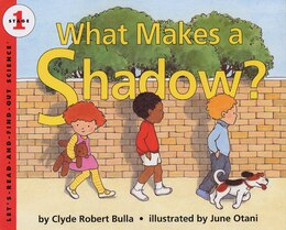 Book What Makes a Shadow? by Clyde Robert Bulla