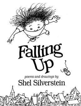 Book Falling Up by Shel Silverstein
