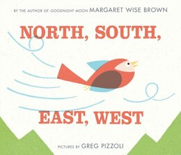 Book North, South, East, West by Margaret Wise Brown