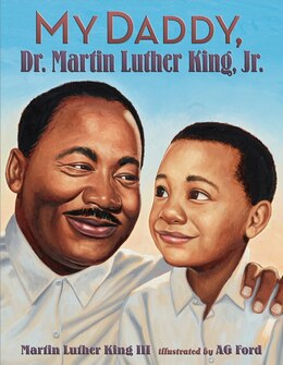 Book My Daddy, Dr. Martin Luther King, Jr. by Martin Luther, Iii King