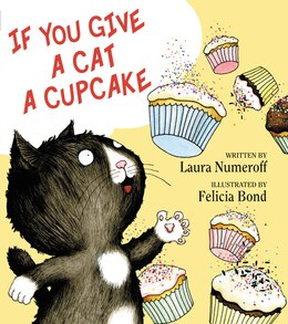 Book If You Give a Cat a Cupcake by Laura Numeroff