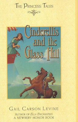 Book Cinderellis And The Glass Hill by Gail Carson Levine